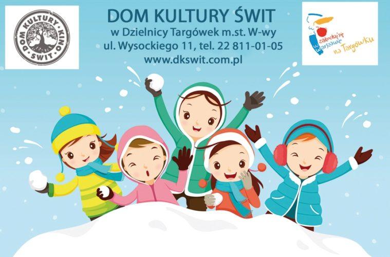 Zimowa Fabryka Zabaw 2801 8022019 Dom Kultury świt